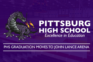 PHS Graduation moves to John Lance Arena at Pittsburg State University