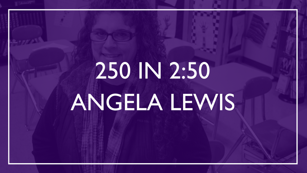 250 in 2:50 - Angela Lewis