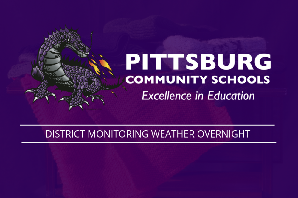 District monitoring weather overnight