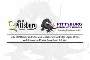 City of Pittsburg and USD 250 Collaborate to Bridge Digital Divide with Innovative Private Broadband Solution