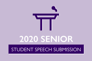 2020 Senior Student Speech Submission
