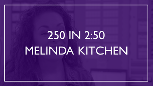 250 in 2:50 - Melinda Kitchen
